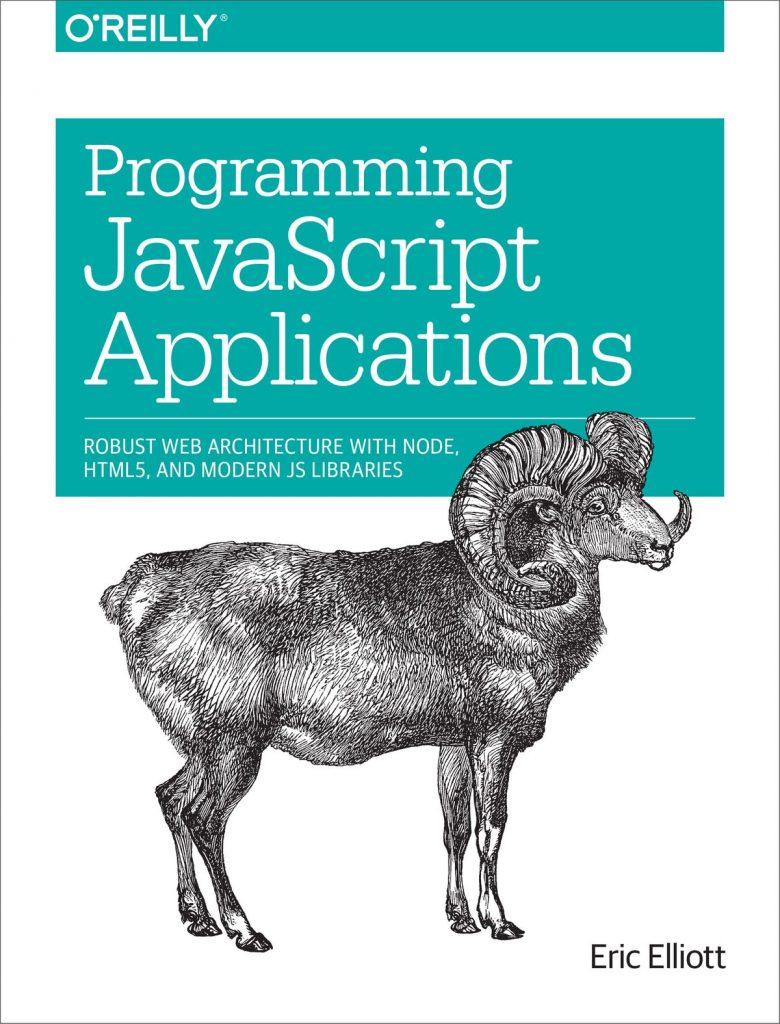 Эрик Эллиот «Программирование приложений на JavaScript» (Programming JavaScript Applications)