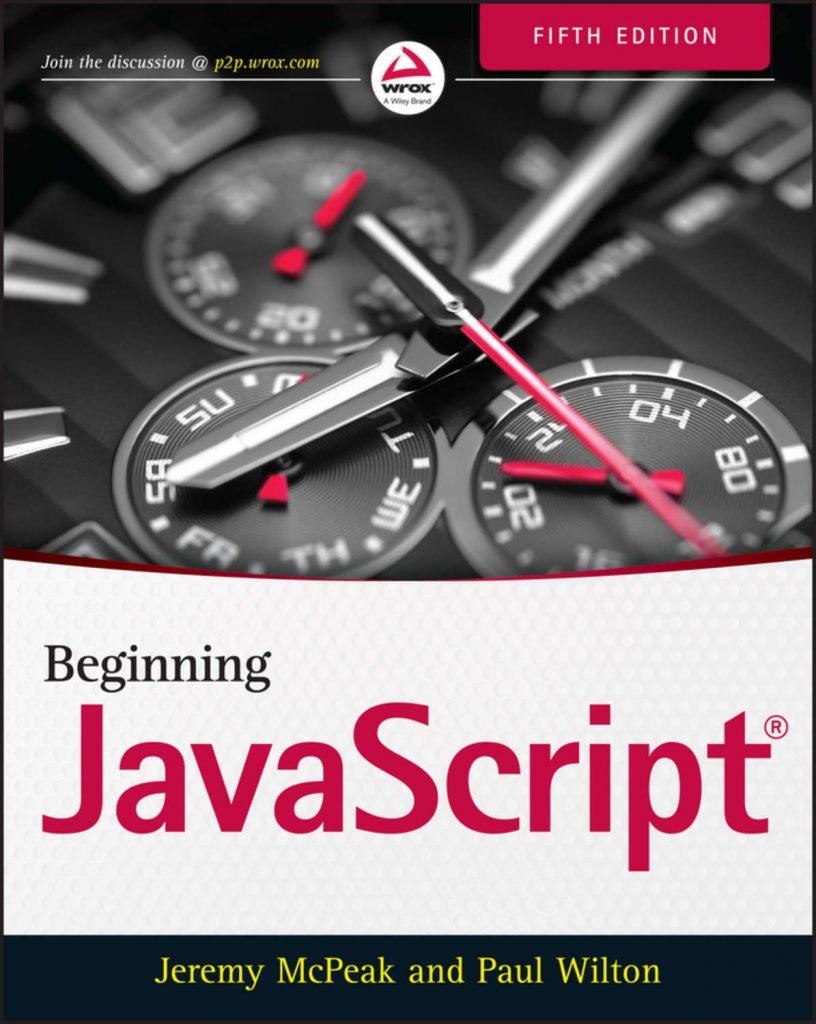 Джереми Макпик и Пол Вилтон «JavaScript. Основы»