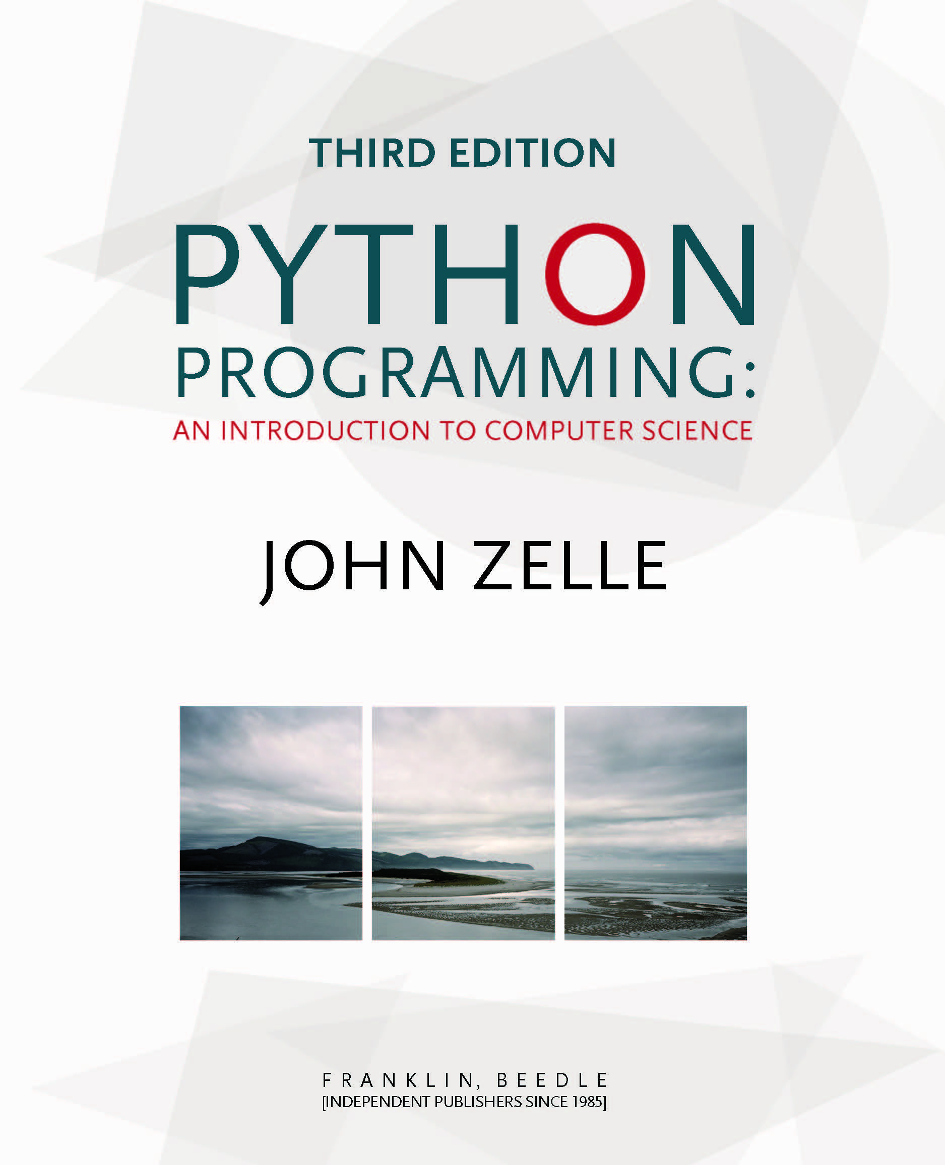 John M. Zelle «Python Programming: An Introduction to Computer Science»