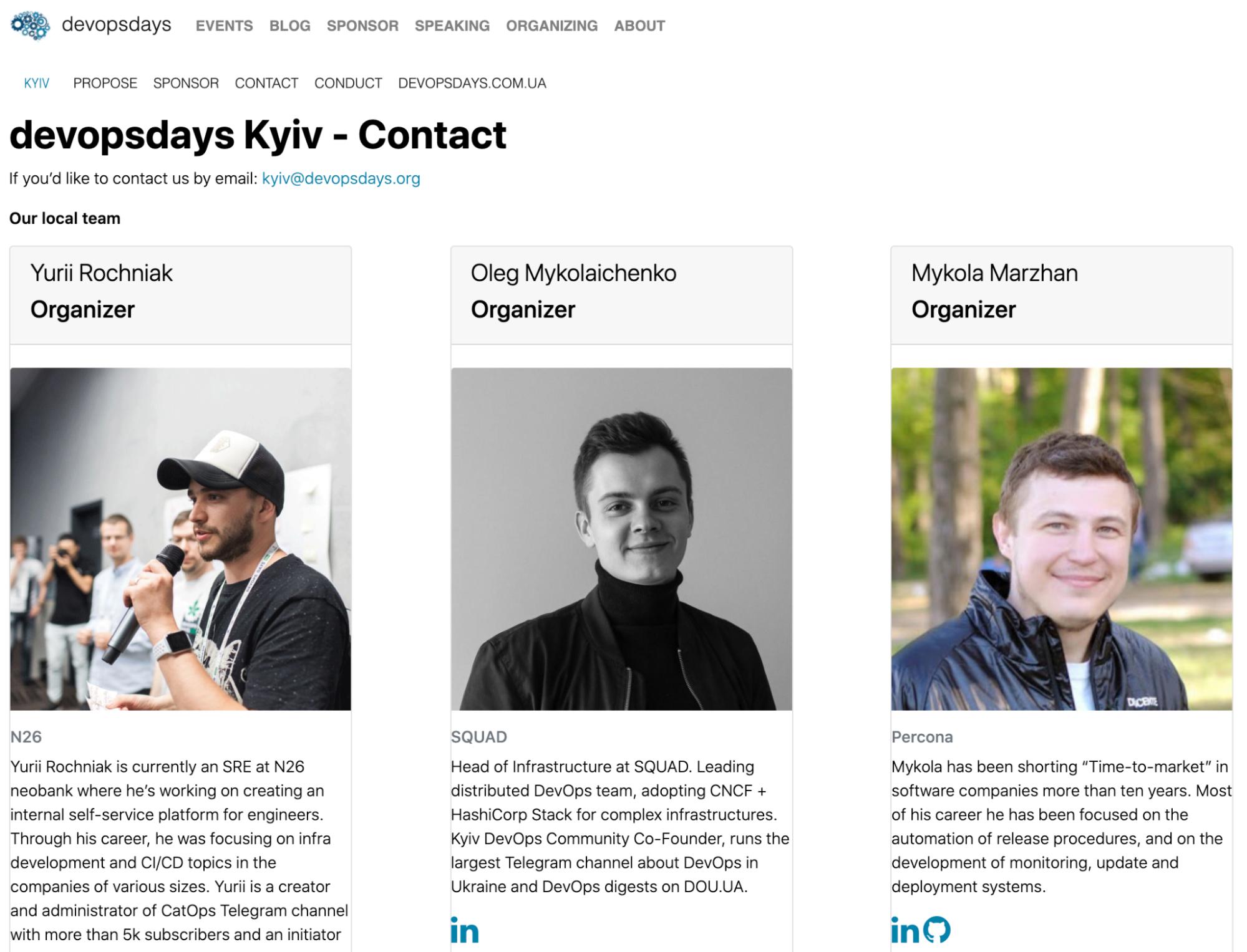 До 2020 года DevOps Days Kyiv делали Mykola Marzhan и Yurii Rochniak, Олег присоединился и отвечал за локальных спикеров на Lightning talk