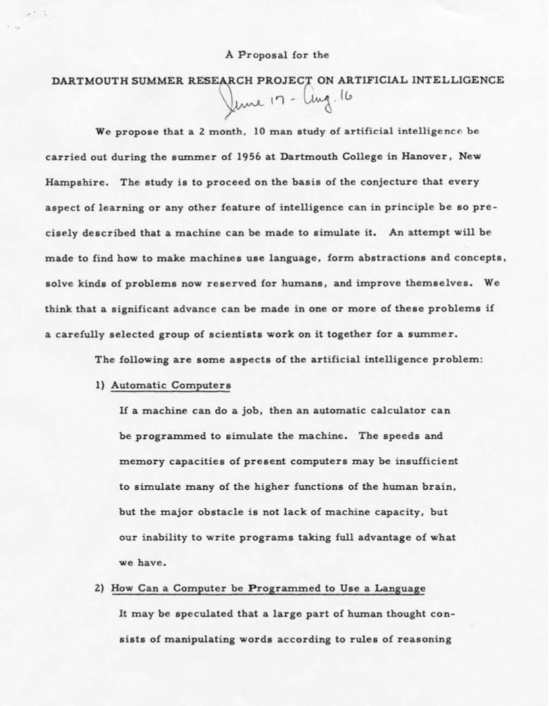 Заявка на проведение Дартмутского семинара  Полный текст можно посмотреть здесь: http://www-formal.stanford.edu/jmc/history/dartmouth.pdf
